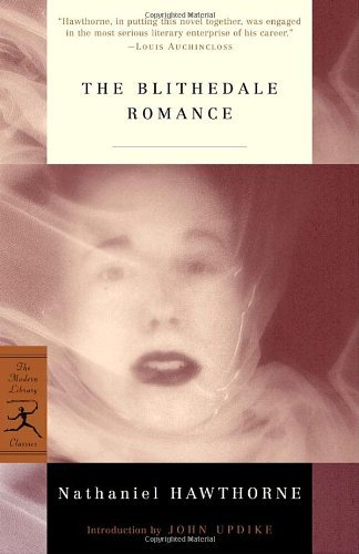 Nathaniel Hawthorne The Blithedale Romance