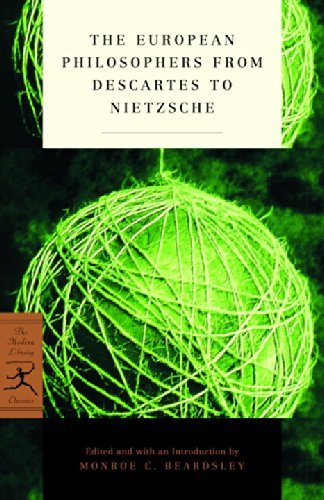 Monroe Beardsley The European Philosophers From Descartes To Nietzs