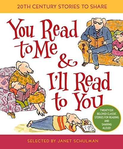 Janet Schulman You Read To Me & I'll Read To You 20th Century Stories To Share
