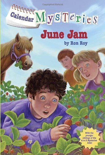 Ron Roy Calendar Mysteries #6 June Jam