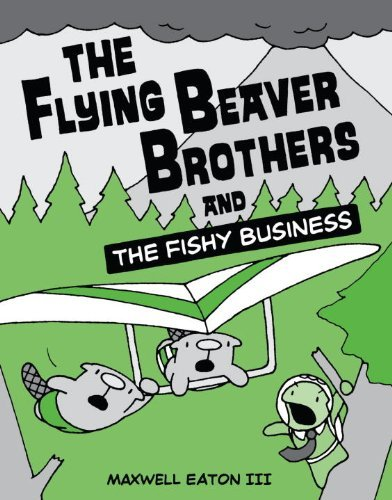 maxwell-eaton-the-flying-beaver-brothers-and-the-fishy-business