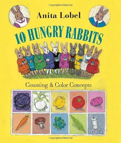 Anita Lobel 10 Hungry Rabbits Counting & Color Concepts