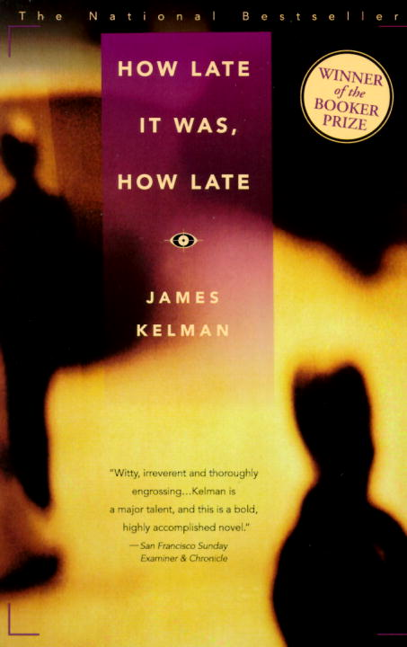 James Kelman How Late It Was How Late