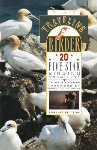 Clive Goodwin The Traveling Birder 20 Five Star Birding Vacations 1991 92