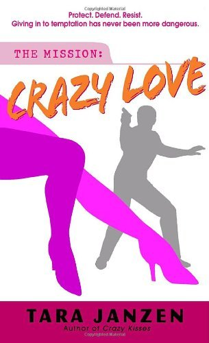 Tara Janzen Crazy Love