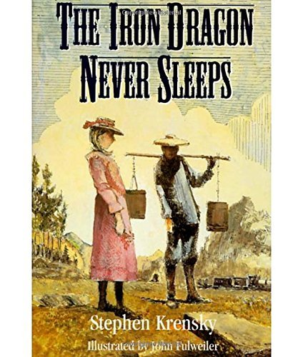 Stephen Krensky The Iron Dragon Never Sleeps