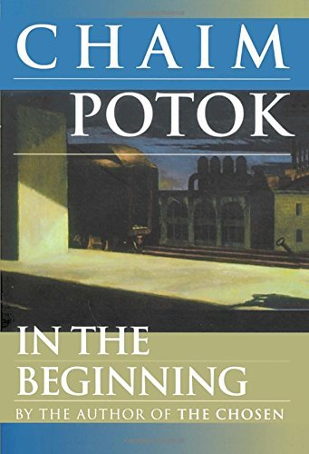 Chaim Potok In The Beginning