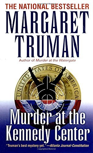 Margaret Truman Murder At The Kennedy Center