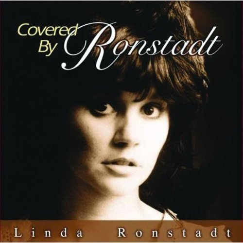 Linda Ronstadt Covered By Ronstadt