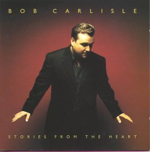 bob-carlisle-stories-from-the-heart