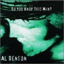 al-denson-do-you-know-this-man