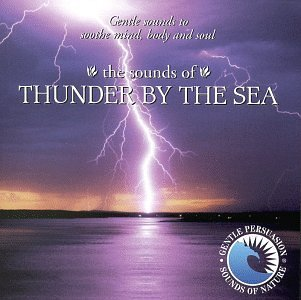 Sounds Of Thunder By The Sea Sounds Of Thunder By The Sea