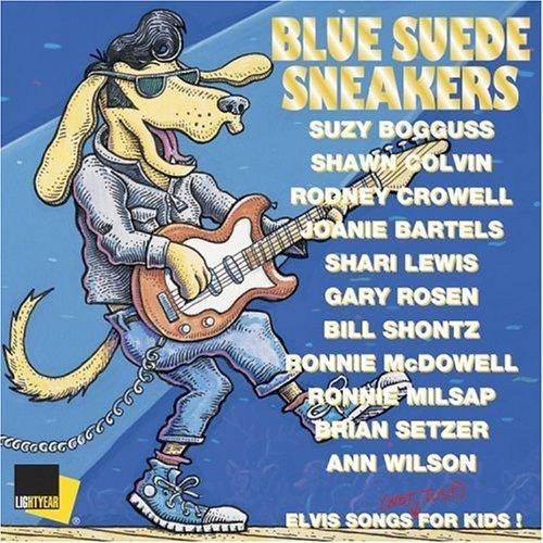 Blue Suede Sneakers/Elvis Songs For Kids!