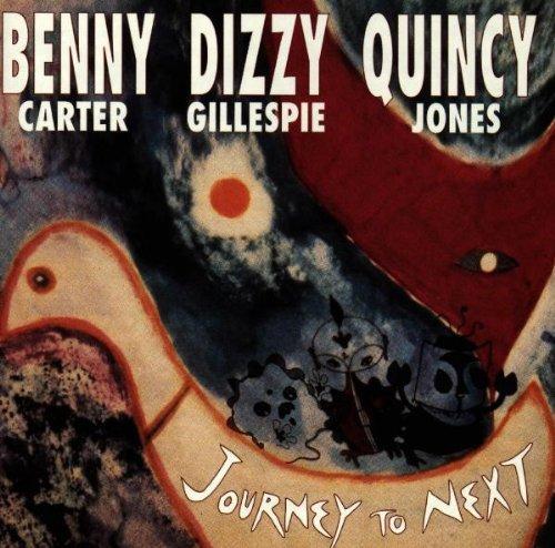 Carter/Gillespie/Jones/Journey To The Next