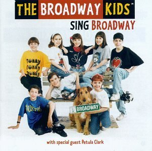 Broadway Kids Sing Broadway Annie Les Miserables Peter Pan Shenendoah Music Man Mame