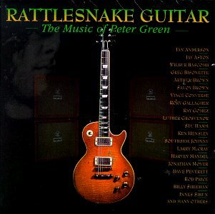 Rattlesnake Guitar Music Of Peter Green Anderson Jones Abrahams Price T T Peter Green
