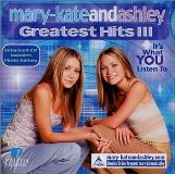 Mary Kate & Ashley Olsen Vol. 3 Greatest Hits