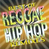 Best Of Reggae Hip Hop Remixes Best Of Reggae Hip Hop Remixes Capleton Lady Saw Rose Paul Beenie Man Elephant Man Rebel