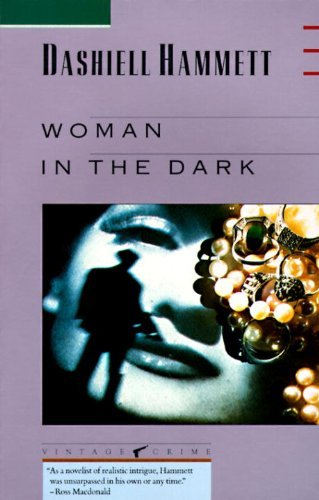 Dashiell Hammett Woman In The Dark