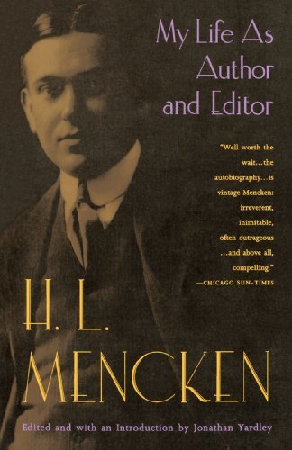H. L. Mencken My Life As Author And Editor