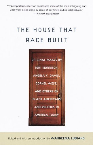 Wahneema Lubiano The House That Race Built Original Essays By Toni Morrison Angela Y. Davis
