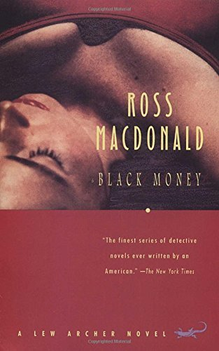 Ross Macdonald Black Money
