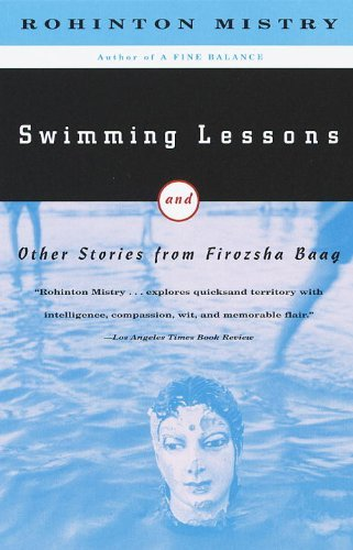 Rohinton Mistry Swimming Lessons And Other Stories From Firozsha Baag