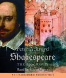 Peter Ackroyd Shakespeare The Biography