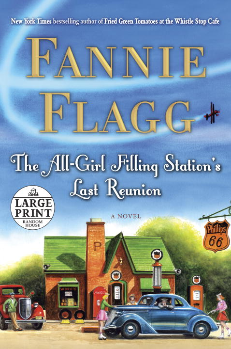 Fannie Flagg The All Girl Filling Station's Last Reunion Large Print