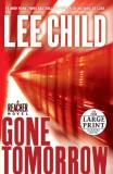 Lee Child Gone Tomorrow Large Print