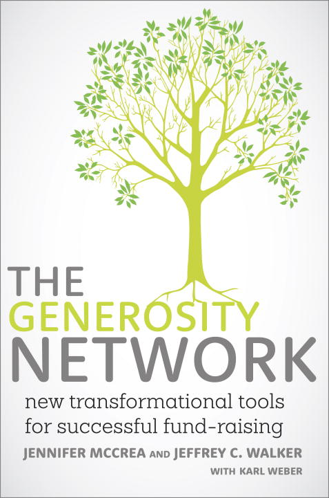 Jennifer Mccrea The Generosity Network New Transformational Tools For Successful Fund Ra