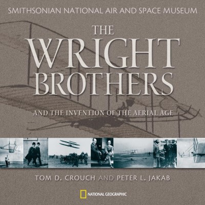 Tom D. Crouch The Wright Brothers And The Invention Of The Aeria
