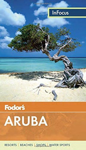 Fodor's Fodor's In Focus Aruba 0004 Edition;