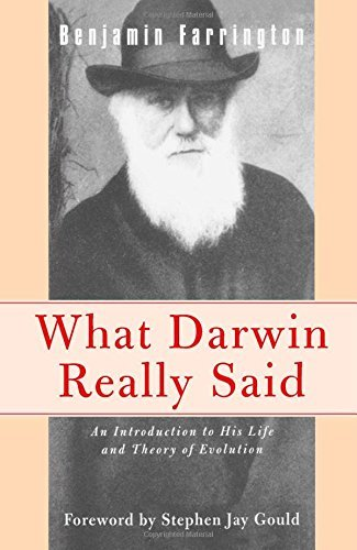 Benjamin Farrington What Darwin Really Said An Introduction To His Life And Theory Of Evoluti