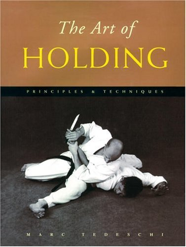 Marc Tedeschi Art Of Holding The Principles & Techniques