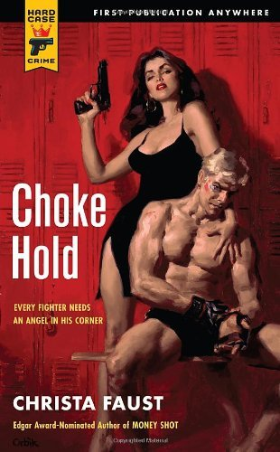 Christa Faust Choke Hold