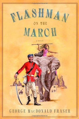 George Macdonald Fraser Flashman On The March
