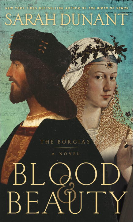 sarah-dunant-blood-beauty-the-borgias-a-novel