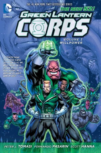 Peter J. Tomasi Green Lantern Corps Vol. 3 Willpower (the New 52)