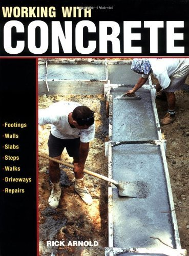 Rick Arnold Working With Concrete