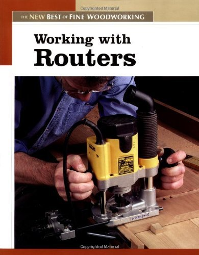 Editors Of Fine Woodworking Working With Routers