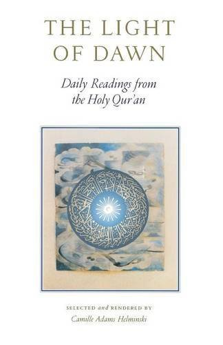 camille-adams-helminski-the-light-of-dawn-daily-readings-from-the-holy-quran