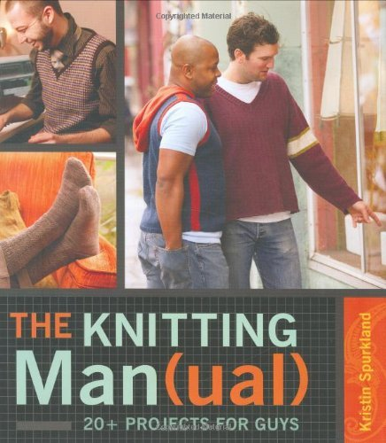 Kristin Spurkland Knitting Man(ual) The 20+ Projects For Guys