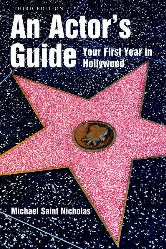 Michael St Nicholas An Actor's Guide Your First Year In Hollywood 0003 Edition;