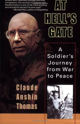 Claude Anshin Thomas At Hell's Gate A Soldier's Journey From War To Peace