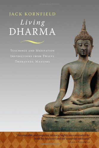 Jack Kornfield Living Dharma Teachings And Meditation Instructions From Twelve