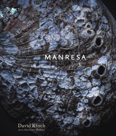 David Kinch Manresa An Edible Reflection