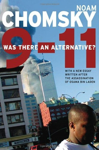 Noam Chomsky 9 11 Was There An Alternative?
