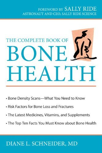 Diane L. Schneider The Complete Book Of Bone Health