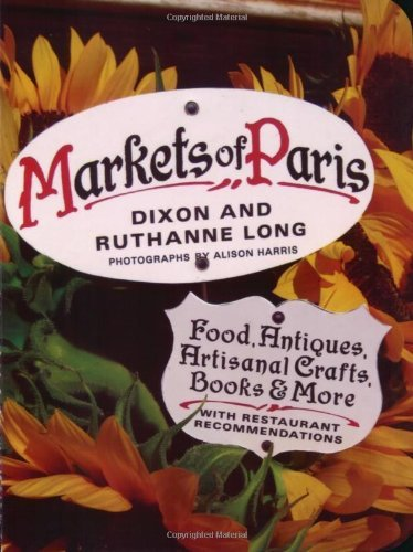 Dixon Long Markets Of Paris